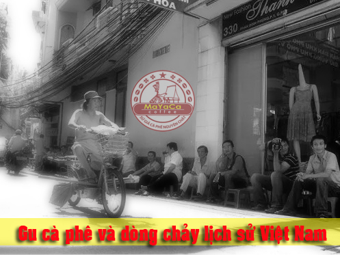 cach-thuong-thuc-ca-phe-cua-nguoi-viet-va-dong-chay-lich-su-851
