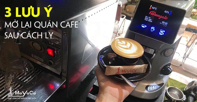 3-dieu-can-luu-y-khi-mo-lai-quan-cafe-sau-dich-tai-da-nang