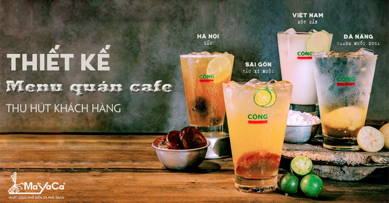 thiet-ke-menu-quan-cafe-thu-hut-khach-hang